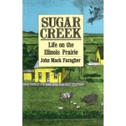 Sugar Creek by John Mack Faragher