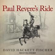 Paul Revere's Ride by David Hackett Fischer