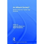 An Affluent Society? by Lawrence Black