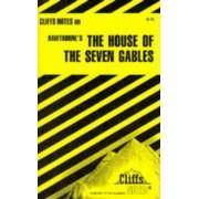 Notes on Hawthorne's House of the Seven Gables by Darlene Bennett Morris