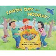 Earth Day-Hooray! by Stuart J Murphy
