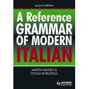 A Reference Grammar of Modern Italian by Martin Maiden