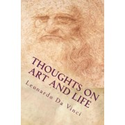 Thoughts on Art and Life by Leonardo da Vinci