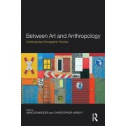 Between Art and Anthropology by Christopher Wright