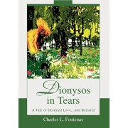 Dionysos in Tears by Charles L Fontenay