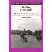 Shifting Memories by Klaus Neumann