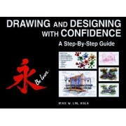 Drawing and Designing with Confidence by Mike W. Lin