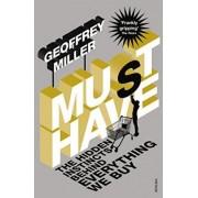 Must-Have by Geoffrey Miller