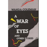 War of Eyes and Other Stories by Wanda Coleman