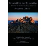 Minorities Not Minority: Poets from Ladinia by Rut Bernardi