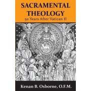 Sacramental Theology by Kenan B. Osborne