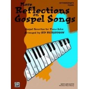 More Reflections on Gospel Songs by Sid Richardson
