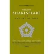 William Shakespeare on the Art of Love by Michael Best