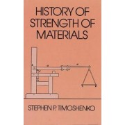 History of Strength of Materials by Stephen P. Timoshenko