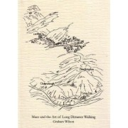 Macc and the Art of Long Distance Walking by Graham Wilson
