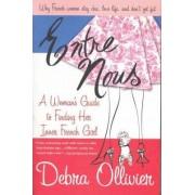 Entre Nous by Debra Ollivier