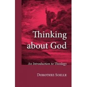 Thinking about God by Dorothee Soelle