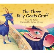 The Three Billy Goats Gruff by Henriette Barkow