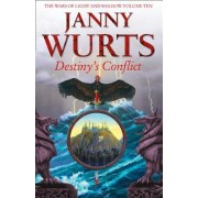 Destiny's Conflict: Book Two of Sword of the Canon (the Wars of Light and Shadow, Book 10)