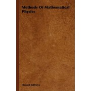 Methods Of Mathematical Physics by Sir Harold Jeffreys