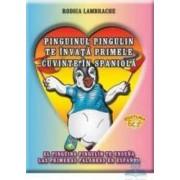 Pinguinul Pingulin te invata primele cuvinte in spaniola - Rodica Lambrache
