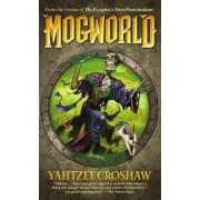 Mogworld by Yahtzee Croshaw