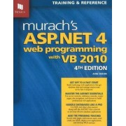 Murach's ASP.NET 4 Web Programming with VB 2010 by Anne Boehm