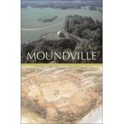 Moundville by John H. Blitz