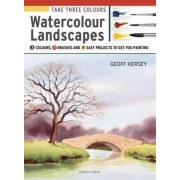 Take Three Colours: Watercolour Landscapes by Geoff Kersey