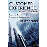 Customer Experience by Harry F Bunn