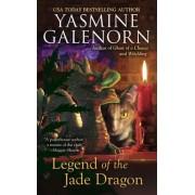 Legend of the Jade Dragon by Yasmine Galenorn