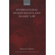 International Human Rights and Islamic Law by Professor Mashood A. Baderin