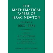 The Mathematical Papers of Isaac Newton: v. 5 by Sir Isaac Newton