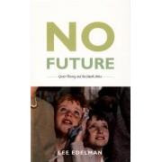 No Future by Lee Edelman