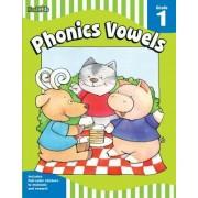 Phonics vowels: Grade 1 by Flash Kids Editors