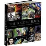 The Book of Black: Black Holes, Black Death, Black Forest Cake and Other Dark Sides of Life by Clifford A. Pickover