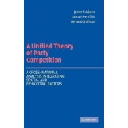 A Unified Theory of Party Competition by James F. Adams