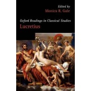 Oxford Readings in Lucretius by Monica R. Gale