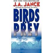 Birds of Prey: A J. P. Beaumont Novel by J. A. Jance
