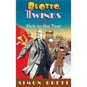 Blotto, Twinks and the Heir to the Tsar by Simon Brett