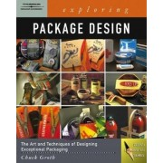 Exploring Package Design by Chuck Groth