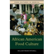 African American Food Culture by William Frank Mitchell