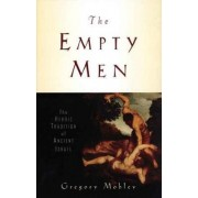The Empty Men by Gregory Mobley