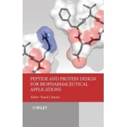 Peptide and Protein Design for Biopharmaceutical Applications by Knud Jensen