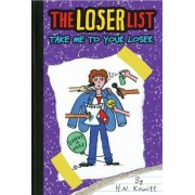 Take Me to Your Loser by Holly Kowitt