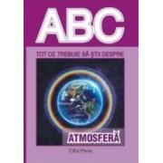 ABC Tot ce trebuie sa stii despre Atmosfera