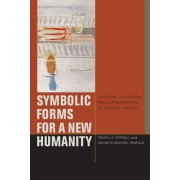 Symbolic Forms for a New Humanity by Drucilla Cornell