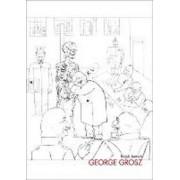 George Grosz by Ralph Jentsch