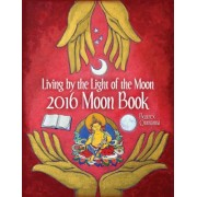 2016 Moon Book: Living by the Light of the Moon