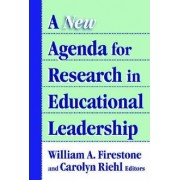 A New Agenda for Research on Educational Leadership by William A. Firestone